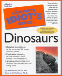 The Complete Idiot's Guide to Dinosaurs