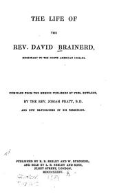 The Life of the Rev. David Brainerd: Missionary to the North American Indians