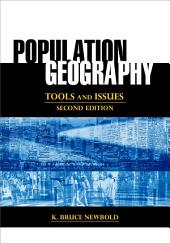 Population Geography: Tools and Issues, Edition 2