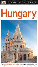 Hungary - DK Eyewitness Travel Guide