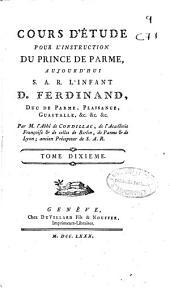 Cours d'étude pour l'instruction du prince de Parme aujourd'hui S. A. R. l'Infant D. Ferdinand ...: Volume1