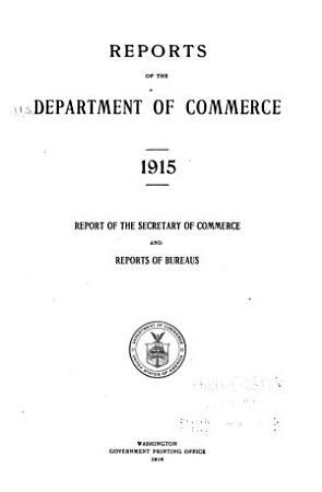 Reports of the Department of Commerce  Report of the Secretary of Commerce and Reports of Bureaus PDF
