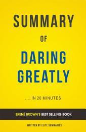 Daring Greatly: by Brené Brown   Summary & Analysis