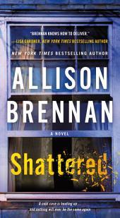 Shattered: A Novel
