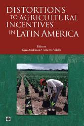 Distortions to Agricultural Incentives in Latin America