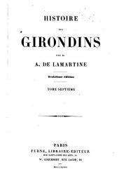Histoire des Girondins: Volume7