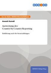 Ausweitung des Country-by-Country-Reporting: Einführung auch für Steuerzahlungen