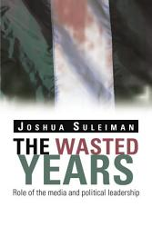 The Wasted Years Book PDF