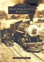 Maine Narrow Gauge Railroads