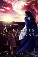 Apricots and Wolfsbane PDF
