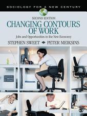 Changing Contours of Work: Jobs and Opportunities in the New Economy