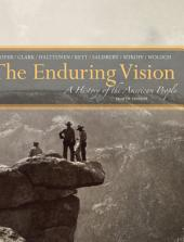 The Enduring Vision: A History of the American People: Edition 8