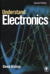 Understand Electronics: Edition 2