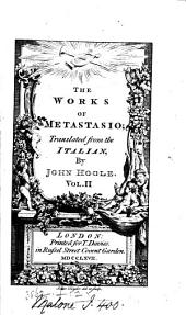 The works of Metastasio, tr. by J. Hoole