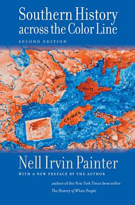 Southern History across the Color Line  Second Edition