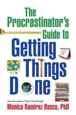 The Procrastinator s Guide to Getting Things Done