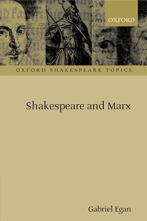 Shakespeare and Marx PDF