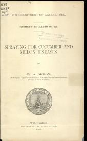 Spraying for cucumber and melon diseases