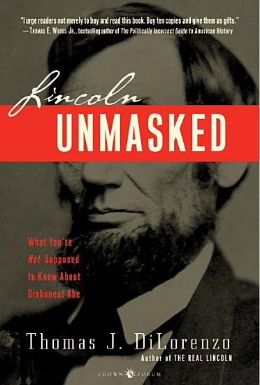 Lincoln Unmasked PDF
