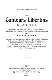 Les conteurs libertins du XVIIIe siècle: recueil de pièces inédites ou rares, publié avec une préface et des notices biobibliographiques ...
