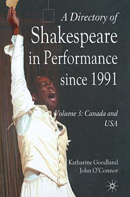 A Directory of Shakespeare in Performance Since 1991 PDF