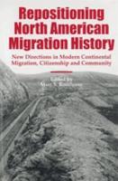 Repositioning North American Migration History PDF