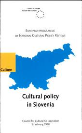 Cultural Policy in Slovenia: Volume 766