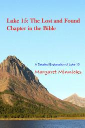 Luke 15: The Lost and Found Chapter in the Bible