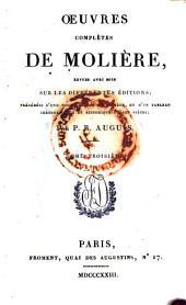 Œuvres complètes, revues, précédées d'une nouvelle vie de Molière [&c.] par P.R. Auguis: Volume3