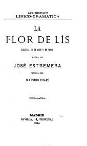 La flor de lís: zarzuela en un acto y en verso