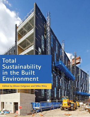 Total Sustainability in the Built Environment PDF