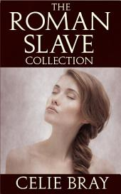 The Roman Slave Collection