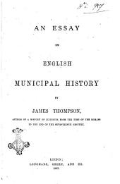 An Essay on English Municipal History