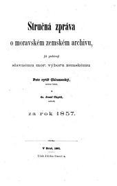 Strucna zprava o moravskem zemskem archivu (etc.)