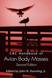 CRC Handbook of Avian Body Masses, Second Edition: Edition 2