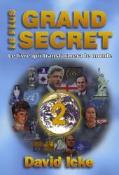 Le plus grand secret Tome 2: Le livre qui transformera le monde