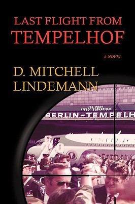 Download Last Flight from Tempelhof Book