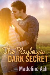 The Playboy's Dark Secret: Destiny Romance