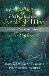 Angharad Ashleigh Meg And The Hole In The Ground Book PDF