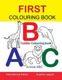 First Colouring Book. ABC. Toddler Colouring Book