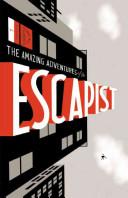 The Amazing Adventures of the Escapist Book