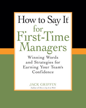 How To Say It for First Time Managers