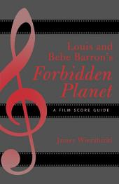 Louis and Bebe Barron's Forbidden Planet: A Film Score Guide