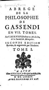 Abregé de la philosophie de Gassendi en VII tomes