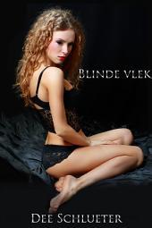 Blinde vlek: een erotische BDSM-fantasie