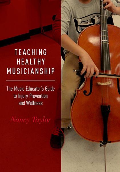 Teaching Healthy Musicianship