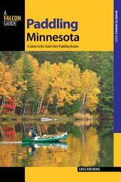 Paddling Minnesota: Edition 2