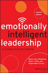 Emotionally Intelligent Leadership: A Guide for Students, Edition 2
