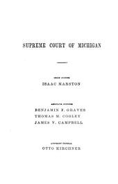 Michigan Reports: Reports of Cases Determined in the Supreme Court of Michigan, Volume 43
