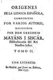 Origenes De La Lengua Española: Volumen 2